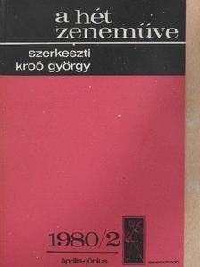 Batta András - A hét zeneműve 1980/2. [antikvár]