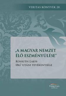 A magyar nemzet élő eszményülése