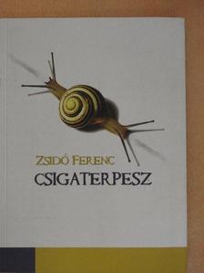 Zsidó Ferenc - Csigaterpesz [antikvár]