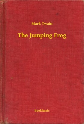 Mark Twain - The Jumping Frog [eKönyv: epub, mobi]