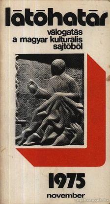 Szabolcsi Miklós - Látóhatár 1975 November [antikvár]
