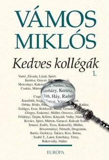 VÁMOS MIKLÓS - Kedves kollégák [eKönyv: epub, mobi]