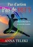 Teleki Anna - Pas d'action pas de Deux - Amikor az álom véget ér... [eKönyv: epub, mobi]