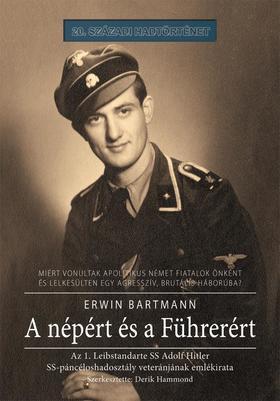 Erwin Bartmann - A népért és a Führerért