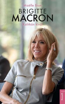 Maëlle Brun - Brigitte Macron - Kalitkán kívül