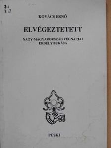 Kovács Ernő - Elvégeztetett [antikvár]