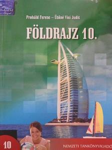 Probáld Ferenc - Földrajz 10. [antikvár]