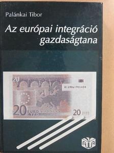 Kende Tamás - Az európai integráció gazdaságtana [antikvár]