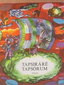 Cselényi László - Tapsiráré-Tapsórum [antikvár]