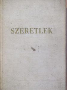 Albert Steffen - Szeretlek [antikvár]