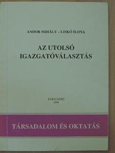 Andor Mihály - Az utolsó igazgatóválasztás [antikvár]