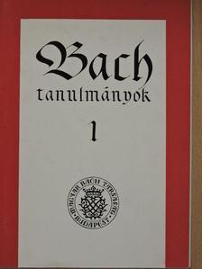 Komlós Katalin - Bach tanulmányok 1. [antikvár]