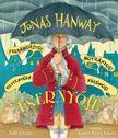 Josh Crute - Jonas Hanway Felháborító! Botrányos! Rettentően különös! Esernyője