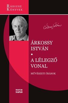 Árkossy István - A lélegző vonal