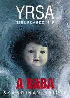SIGURDARDÓTTIR, YRSA - A baba