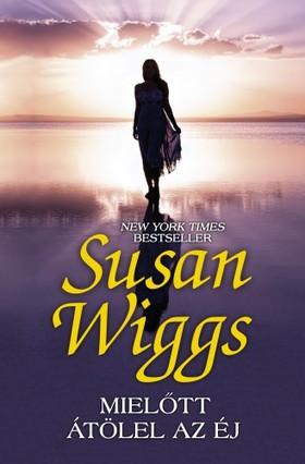 Susan Wiggs - Mielőtt átölel az éj