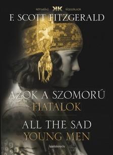 F. Scott Fitzgerald - Azok a szomorú fiatalok - All the Sad Young Men [eKönyv: epub, mobi]