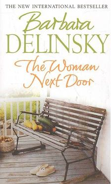 Barbara Delinsky - The Woman Next Door [antikvár]