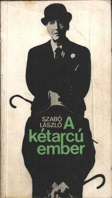 Szabó László - A kétarcú ember [antikvár]