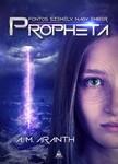 A. M. Aranth - Propheta [eKönyv: epub, mobi]