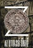 C.S. Lazzar - Z - Az utolsó őrző [eKönyv: epub, mobi]