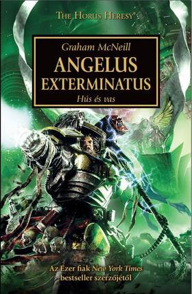 Graham McNeill - Angelus Exterminatus