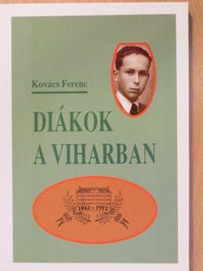 Kovács Ferenc - Diákok a viharban [antikvár]