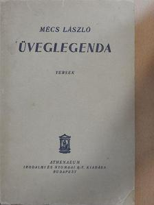 Mécs László - Üveglegenda [antikvár]