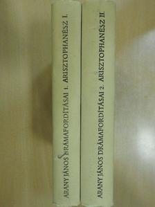Arisztophanész - Arany János drámafordításai I-II. [antikvár]
