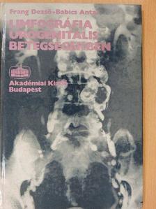 Babics Antal - Limfográfia urogenitalis betegségekben [antikvár]