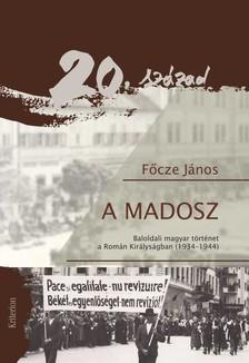 Főcze János - A MADOSZ