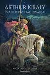Roger Lancelyn Green - Arthur király és a Kerekasztal lovagjai