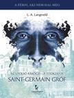 L. A. Langeveld - Az utolsó Rákóczi - A titokzatos Saint-Germain gróf [eKönyv: epub, mobi]