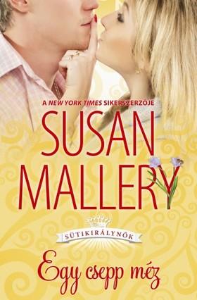 Susan Mallery - Egy csepp méz