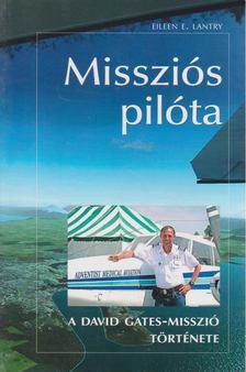 Lantry, Eileen E. - Missziós pilóta [antikvár]