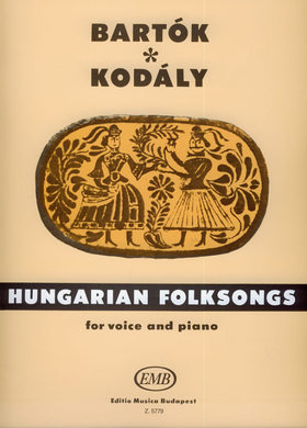 BARTÓK ÉS KODÁLY - HUNGARIAN FOLKSONGS FOR VOICE AND PIANO