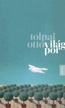 TOLNAI OTTÓ - Világpor