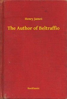 Henry James - The Author of Beltraffio [eKönyv: epub, mobi]