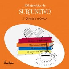 Betsabé Gallego Giráldez, Liliana Cristina Podadera, Mercedes Bertolá Urgorri, Parolas Languages - 100 ejercicios de subjuntivo - 1. Síntesis teórica [eKönyv: epub, mobi]