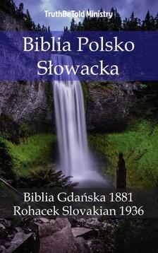 TruthBeTold Ministry, Joern Andre Halseth, Jozef Roháèek - Biblia Polsko S³owacka [eKönyv: epub, mobi]
