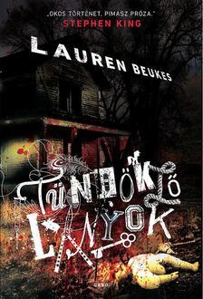 Lauren Beukes - Tündöklő lányok [antikvár]