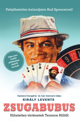 Király Levente - Zsugabubus [Terence Hill - Bud Spencer]