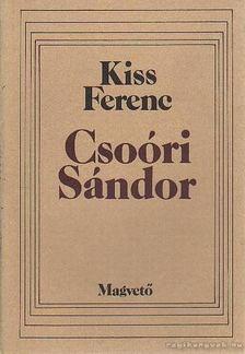 Kiss Ferenc - Csoóri Sándor [antikvár]