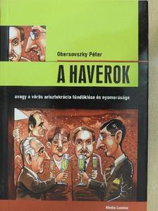 Obersovszky Péter - A Haverok [antikvár]
