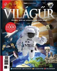 Brezvai Edit - szerk. - Top Bookazine: A világűr