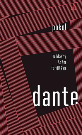 Dante Alighieri - Pokol - Nádasdy Ádám fordítása