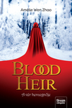 Amélie Wen Zhao - Blood Heir - A vér hercegnője [eKönyv: epub, mobi]