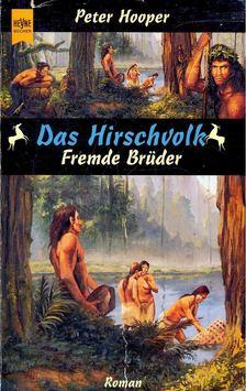 HOOPER, PETER - Fremde Brüder [antikvár]
