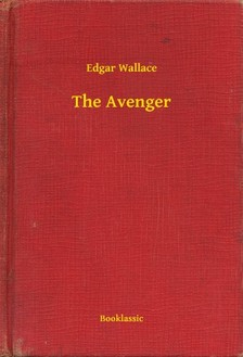 Edgar Wallace - The Avenger [eKönyv: epub, mobi]