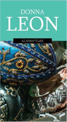 Donna Leon - Az aranytojás
